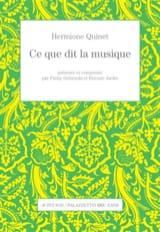 Ce que dit la musique - Hermione QUINET - Livre - laflutedepan.com