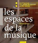 Les espaces de la musique Antoine PECQUEUR Livre laflutedepan.com