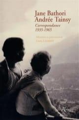 Jane Bathori, Andrée Tainsy : Correspondance 1935-1965 laflutedepan.com