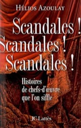 Scandales ! scandales ! scandales ! Hélios AZOULAY laflutedepan.com