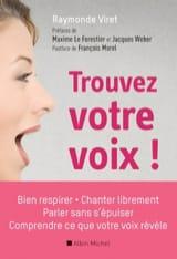 Trouvez votre voix ! Raymonde VIRET Livre laflutedepan