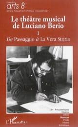 Le théâtre musical de Luciano Berio vol. 1 laflutedepan.com
