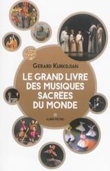 Le grand livre des musiques et chants sacrés du monde laflutedepan.com