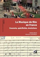 La Musique de film en France: courants, spécificités, évolutions laflutedepan.com