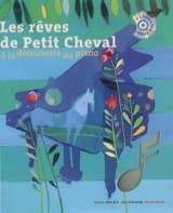 Leigh SAUERWEIN - Le Piano - Les rêves de Petit Cheval - Livre - di-arezzo.fr