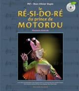 PEF / DUPIN Marc-Olivier - Le ré-si-do-ré du prince de Motordu : aventure musicale - Livre - di-arezzo.fr