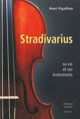 Stradivarius - Henri PIGAILLEM - Livre - laflutedepan.com
