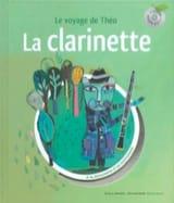 Leigh SAUERWEIN - La clarinette - Le voyage de Théo : à la découverte d'un instrument - Livre - di-arezzo.fr