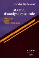 Ivanka STOÏANOVA - Manual of musical analysis, vol. 2: Variations, sonatas, cyclic forms - Book - di-arezzo.com