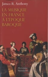 La musique en France à l'époque baroque James ANTHONY laflutedepan.com