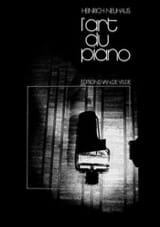 L'art du piano Heinrich NEUHAUS Livre laflutedepan.com