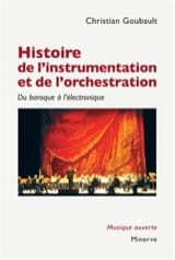 Christian GOUBAULT - Histoire de l'instrumentation et de l'orchestration - Livre - di-arezzo.fr