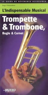 L'indispensable musical - Trompette, trombone, bugle et cornet laflutedepan.com