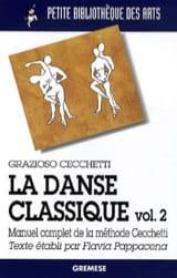 La danse classique : manuel complet de la méthode Cecchetti, vol. 2 laflutedepan.com
