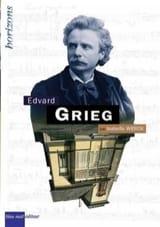 Edvard Grieg Isabelle WERCK Livre Les Hommes - laflutedepan.com