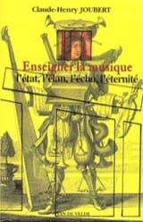 Enseigner la musique JOUBERT Claude-Henry Livre laflutedepan