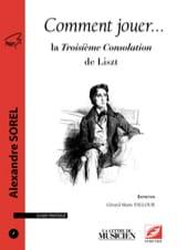 Comment jouer... la Troisième Consolation de Liszt laflutedepan.com