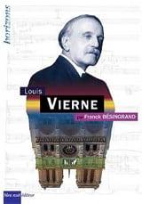 Louis Vierne Franck BESINGRAND Livre laflutedepan.com
