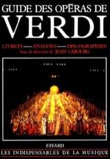 Guide des opéras de Verdi CABOURG Jean dir. Livre laflutedepan.com