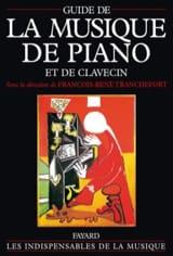 TRANCHEFORT Francois-René dir. - Guide de la musique de piano et de clavecin - Livre - di-arezzo.fr