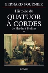 Histoire du quatuor à cordes, tome 1 Bernard FOURNIER laflutedepan.com