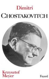 Dimitri Chostakovitch Krzysztof MEYER Livre laflutedepan.com