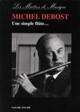 Une simple flûte... Michel DEBOST Livre laflutedepan.com