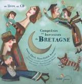 Collectif - Comptines et berceuses de Bretagne - Livre - di-arezzo.fr