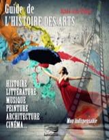 Guide de l'histoire des arts VILLARD Bruno-Jean Livre laflutedepan