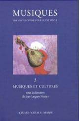 Musiques : une encyclopédie pour le XXIe siècle, vol. 3 laflutedepan.com