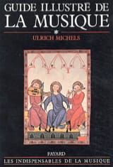 Guide illustré de la musique, volume 1 Ulrich MICHELS laflutedepan.com