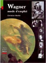 Avant-scène opéra (L') : Wagner, mode d'emploi - laflutedepan.com