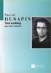 Pascal Dusapin - 2 Walking. - Partition - di-arezzo.fr