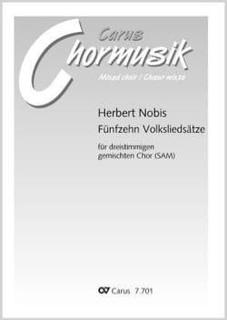 Herbert Nobis - 15 volksliedsätze - Partition - di-arezzo.fr