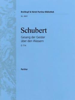 SCHUBERT - Gesang der Geister über den Wassern D 714 Opus posth 167 - Partition - di-arezzo.fr