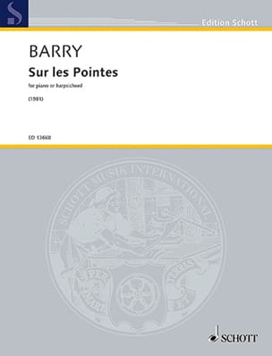 Gerald Barry - Sur les pointes - Partition - di-arezzo.fr
