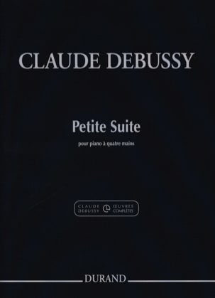 DEBUSSY - Small Suite. 4 Hands - Sheet Music - di-arezzo.co.uk