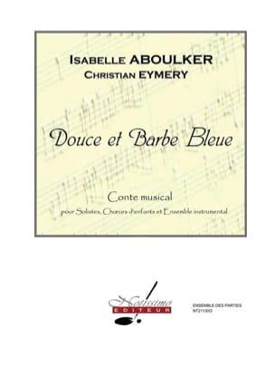 Isabelle Aboulker - Sweet and Blue Beard. Equipment - Sheet Music - di-arezzo.com