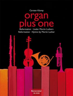 Carsten Klomp - Organ plus One. Réforme - Partition - di-arezzo.fr