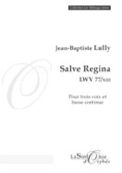 Salve regina Lwv 77/XIII LULLY Partition laflutedepan
