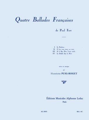 Henriette Puig-Roget - 4 ballades françaises de Paul Fort - Partition - di-arezzo.fr