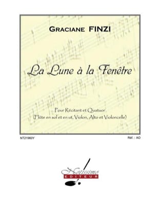 Graciane Finzi - La lune à la fenêtre. Conducteur - Partition - di-arezzo.fr