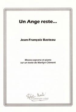 Jean-François BASTEAU - Ein Engel bleibt ... - Mezzosopran und Klavierstimme - Noten - di-arezzo.de