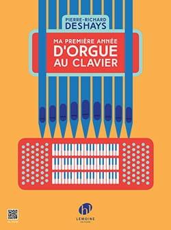 Pierre-Richard Deshays - Ma Première Année d'Orgue au Clavier - Partition - di-arezzo.fr