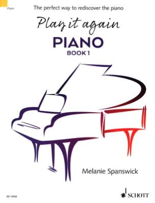 Play it again Piano. Book 1 Melanie Spanswick Partition laflutedepan