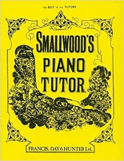 William Smallwood - Smallwood Piano Tutor - Sheet Music - di-arezzo.com
