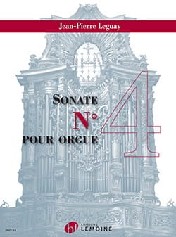 Sonate pour orgue n° 4 Jean-Pierre Leguay Partition laflutedepan