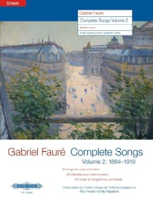 Gabriel Fauré - Complete Songs Volume 2 Voix Moyenne - Partition - di-arezzo.fr
