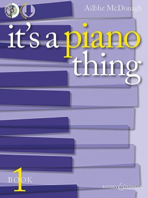 Ailbhe McDonagh - It's a piano thing. Book 1 - Partition - di-arezzo.fr