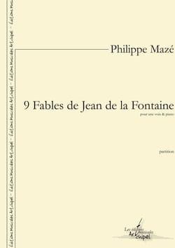 Philippe Mazé - 9 Fables de Jean de la Fontaine - Partition - di-arezzo.fr